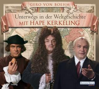 Gero von Boehm: Unterwegs in der Weltgeschichte mit Hape Kerkeling