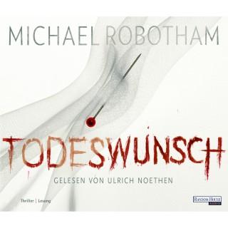 Michael Robotham: Todeswunsch
