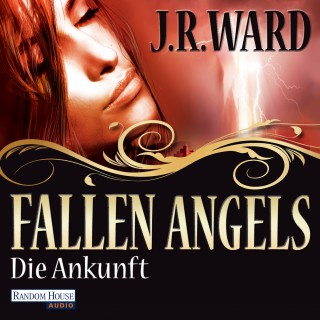 J. R. Ward: Fallen Angels - Die Ankunft
