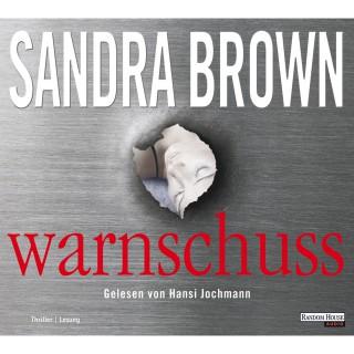 Sandra Brown: Warnschuss
