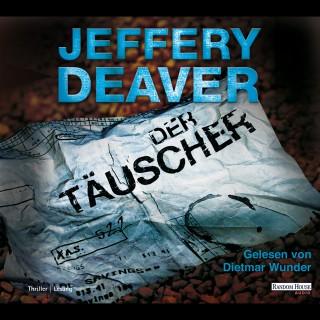 Jeffery Deaver: Der Täuscher