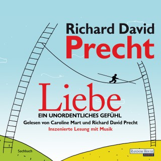 Richard David Precht: Liebe