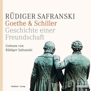 Rüdiger Safranski: Goethe & Schiller