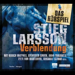 Stieg Larsson: Verblendung - Das Hörspiel