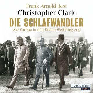 Christopher Clark: Die Schlafwandler