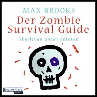 Max Brooks: Der Zombie Survival Guide