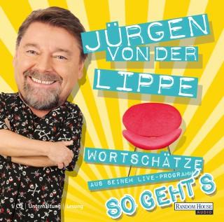 Jürgen von der Lippe: So geht´s