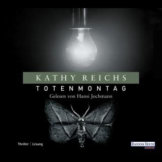 Kathy Reichs: Totenmontag