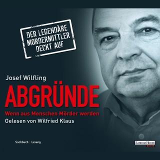 Josef Wilfling: Abgründe