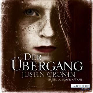 Justin Cronin: Der Übergang