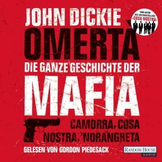 John Dickie: Omertà. Die ganze Geschichte der Mafia