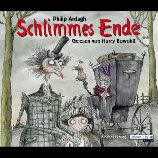 Philip Ardagh: Schlimmes Ende