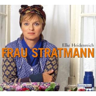 Elke Heidenreich: Frau Stratmann