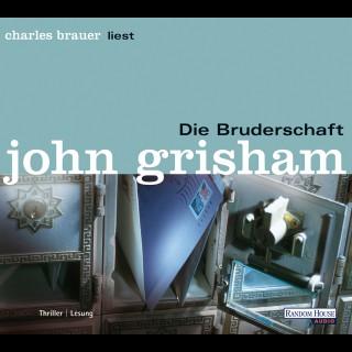 John Grisham: Die Bruderschaft