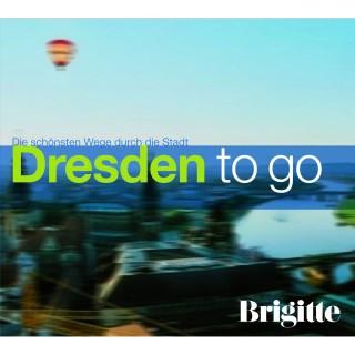 Martin Nusch: BRIGITTE - Dresden to go