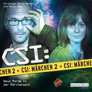 Oliver Versch, Roland Griem, Dominik Kapahnke: CSI : Märchen 2
