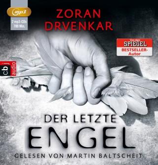 Zoran Drvenkar: Der letzte Engel
