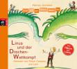 Patricia Schröder: Erst ich ein Stück, dann du - Linus und der Drachen-Wettkampf