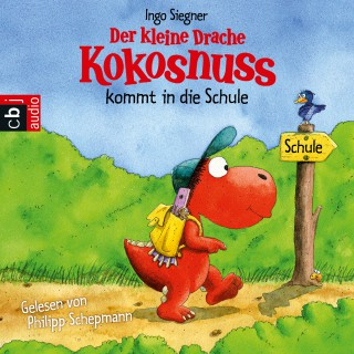 Ingo Siegner: Der kleine Drache Kokosnuss kommt in die Schule