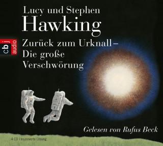 Lucy Hawking, Stephen Hawking: Zurück zum Urknall. Die große Verschwörung