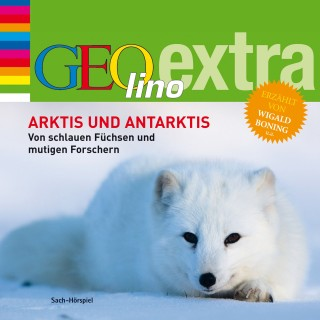 Martin Nusch: Arktis und Antarktis. Von schlauen Füchsen und mutigen Forschern