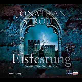 Jonathan Stroud: Die Eisfestung