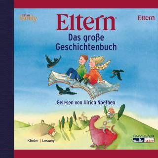 Diverse: Das große ELTERN-Geschichtenbuch