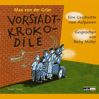 Max von der Grün: Vorstadtkrokodile
