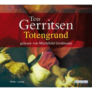 Tess Gerritsen: Totengrund