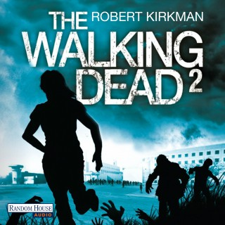 Robert Kirkman, Jay Bonansinga: The Walking Dead 2