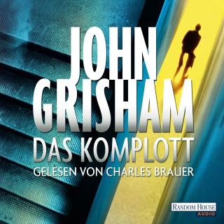 John Grisham: Das Komplott