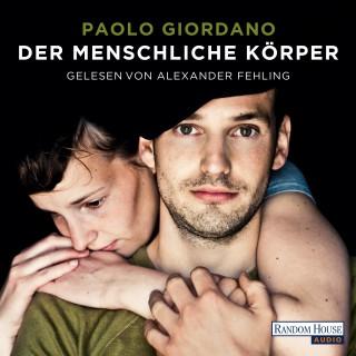 Paolo Giordano: Der menschliche Körper