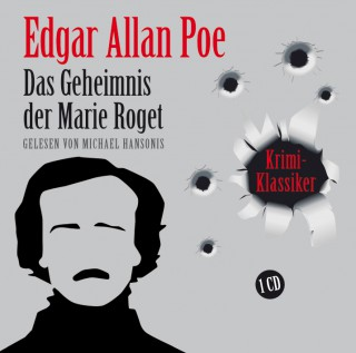 Edgar Allan Poe: Das Geheimnis der Marie Roget