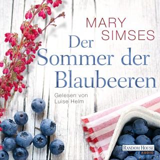 Mary Simses: Der Sommer der Blaubeeren