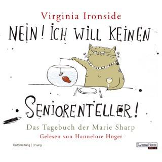 Virginia Ironside: Nein! Ich will keinen Seniorenteller!