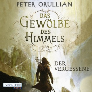 Peter Orullian: Das Gewölbe des Himmels 1