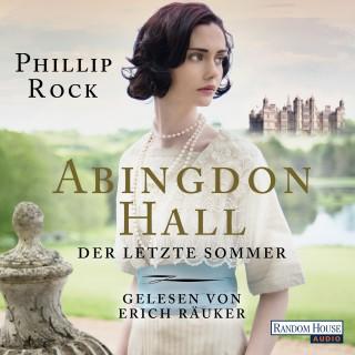 Phillip Rock: Abingdon Hall - Der letzte Sommer