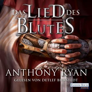 Anthony Ryan: Das Lied des Blutes