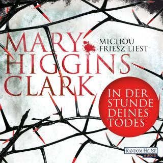 Mary Higgins Clark: In der Stunde deines Todes