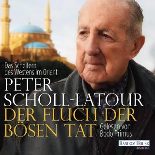 Peter Scholl-Latour: Der Fluch der bösen Tat