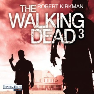 Robert Kirkman, Jay Bonansinga: The Walking Dead 3