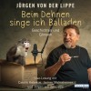 Jürgen von der Lippe: Beim Dehnen singe ich Balladen