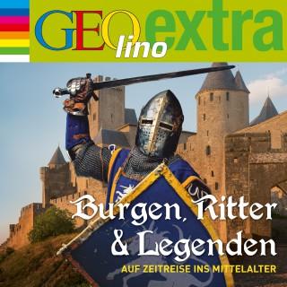 Martin Nusch: Burgen, Ritter und Legenden - Auf Zeitreise ins Mittelalter