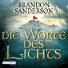 Brandon Sanderson: Die Worte des Lichts