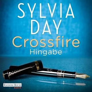 Sylvia Day: Crossfire. Hingabe