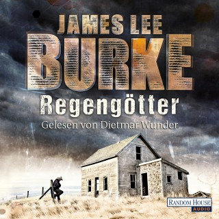 James Lee Burke: Regengötter