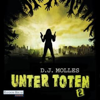 D.J. Molles: Unter Toten 2
