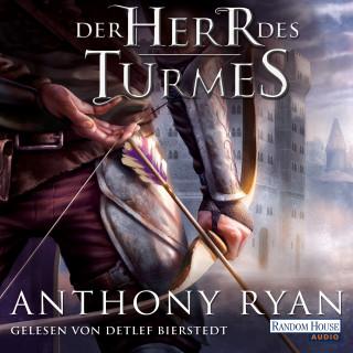 Anthony Ryan: Der Herr des Turmes