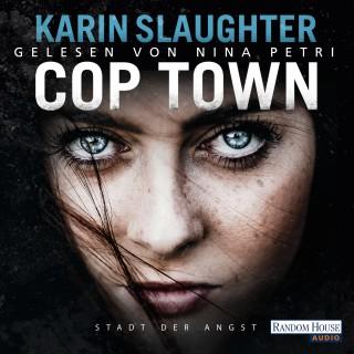 Karin Slaughter: Cop Town - Stadt der Angst -