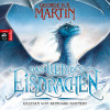 George R.R. Martin: Das Lied des Eisdrachen